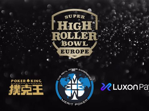 Merit Poker Presents Super High Roller Bowl Europe Sponsored by Luxon Pay & Poker King